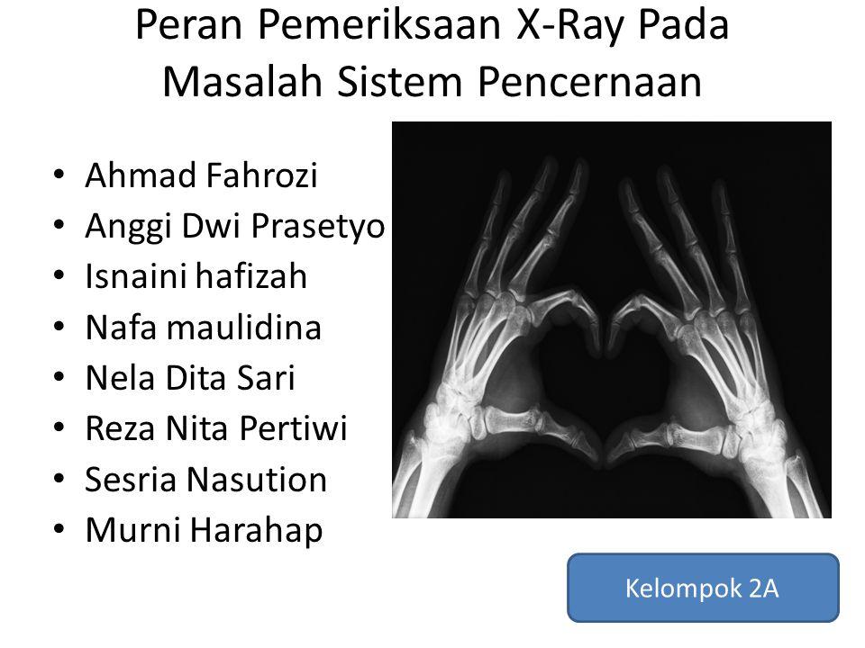 Peran Pemeriksaan X-Ray Pada Masalah Sistem Pencernaan