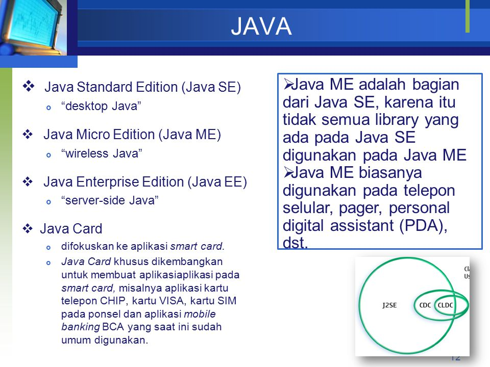 JAVA Java Standard Edition (Java SE)