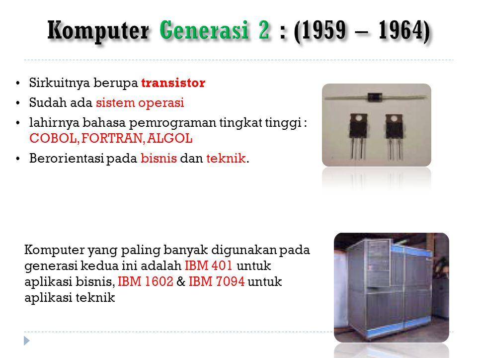 Komputer Generasi 2 : (1959 – 1964)