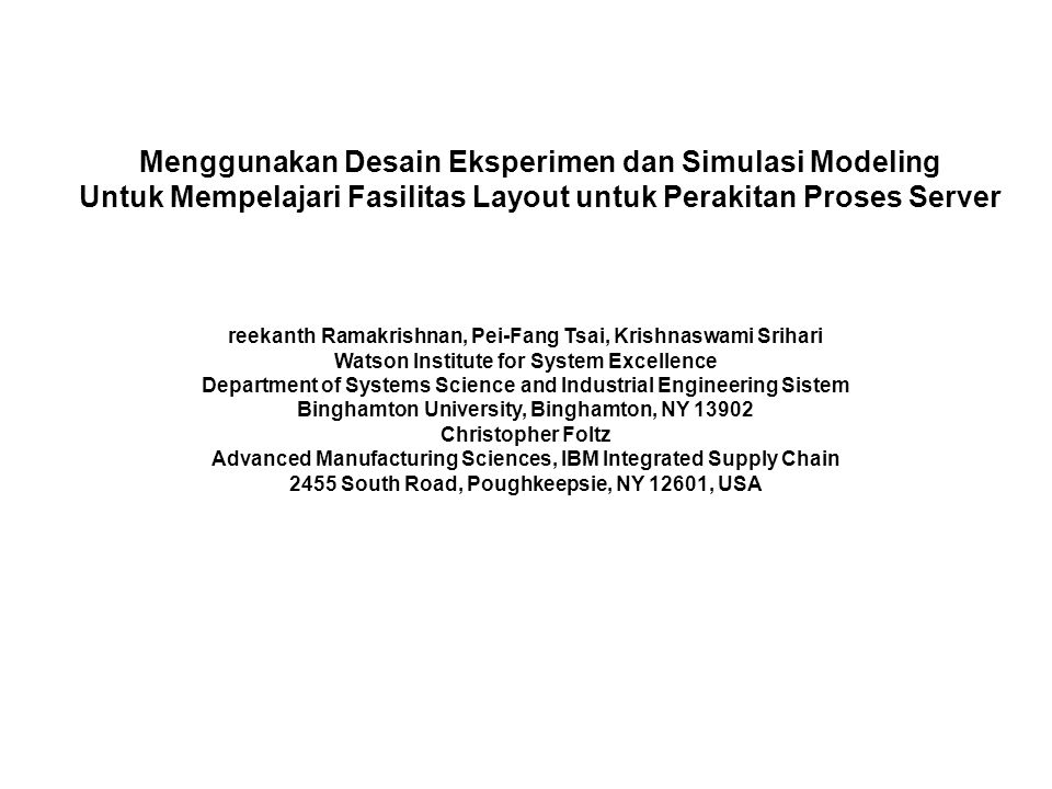 Menggunakan Desain Eksperimen dan Simulasi Modeling