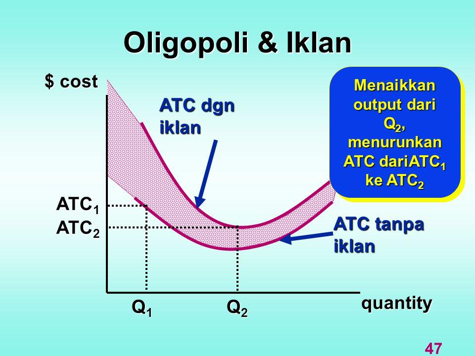 Menaikkan output dari Q2, menurunkan