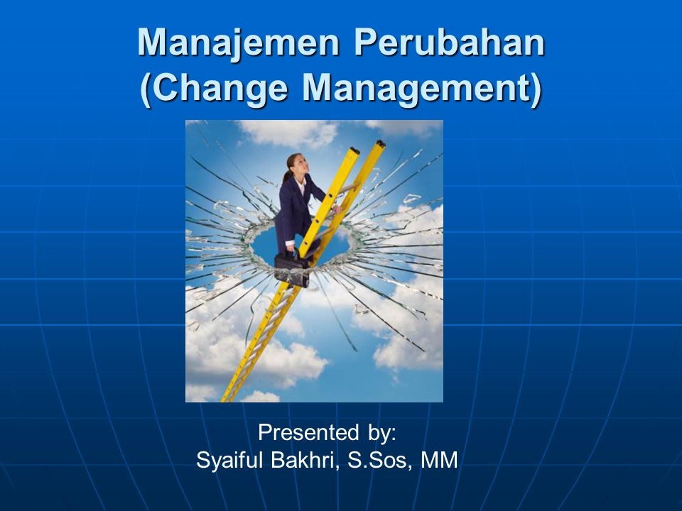 Manajemen Perubahan (Change Management)