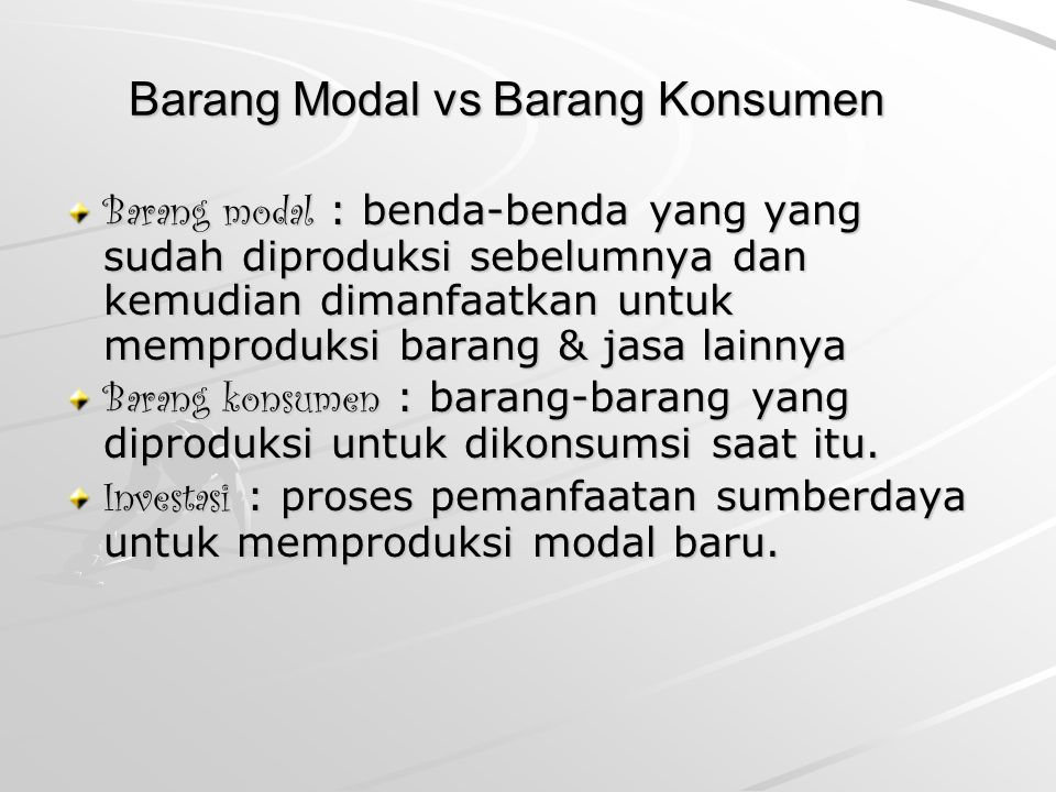 Barang Modal vs Barang Konsumen
