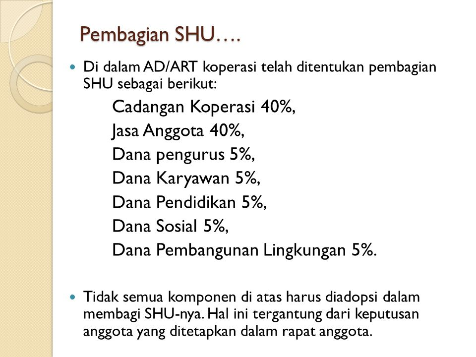 Pembagian SHU…. Cadangan Koperasi 40%, Jasa Anggota 40%,