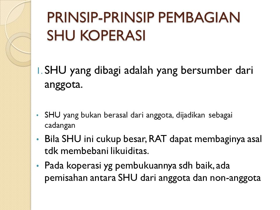PRINSIP-PRINSIP PEMBAGIAN SHU KOPERASI