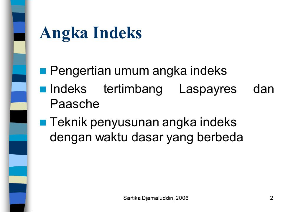 Angka Indeks Pengertian umum angka indeks