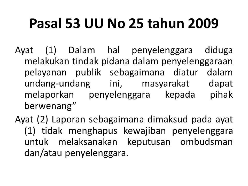 Pasal 53 UU No 25 tahun 2009