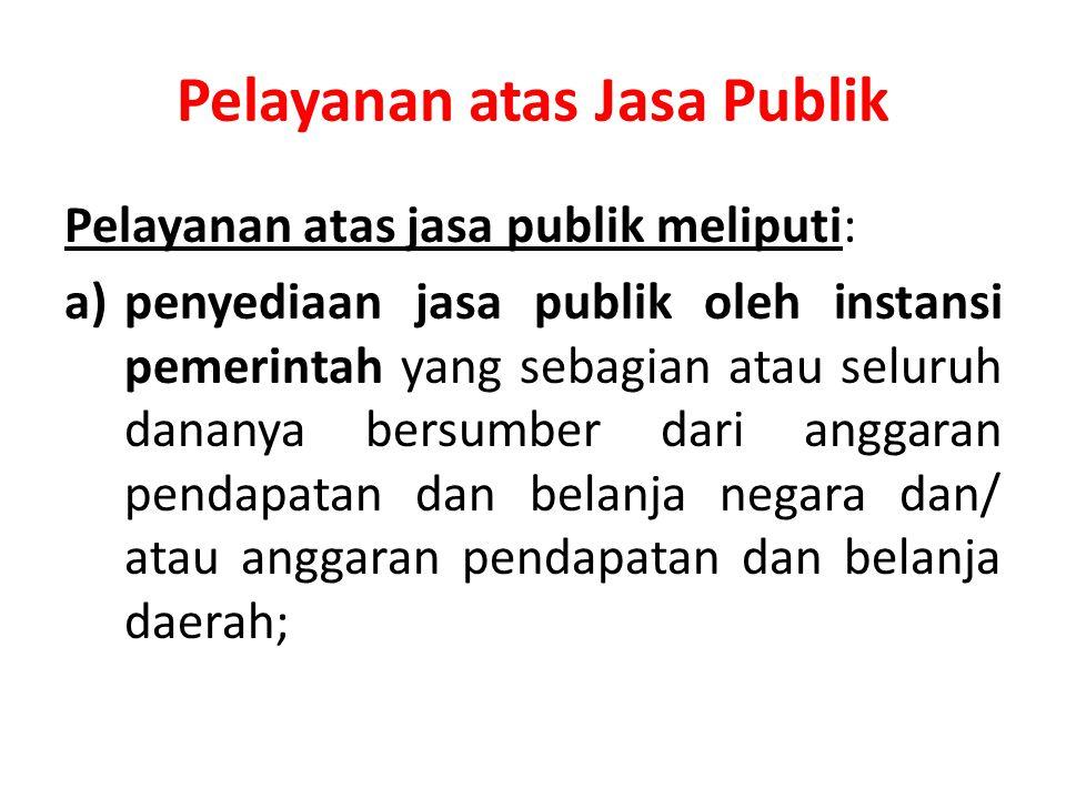 Pelayanan atas Jasa Publik