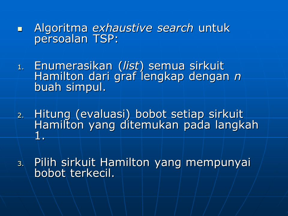 Algoritma exhaustive search untuk persoalan TSP: