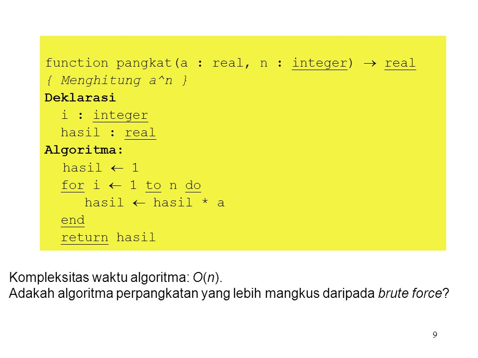 function pangkat(a : real, n : integer)  real