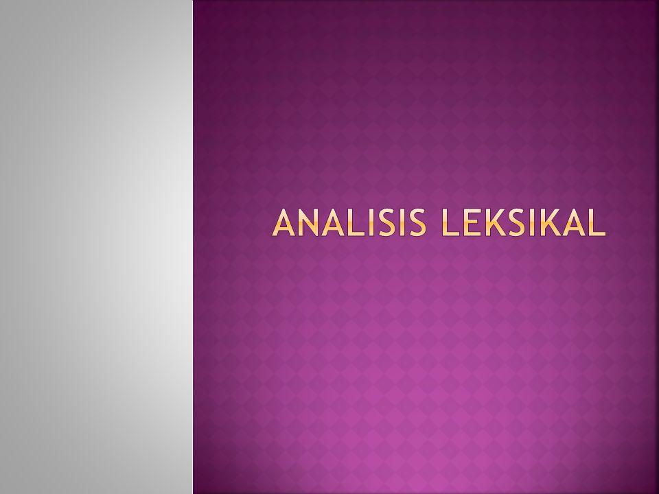 Analisis Leksikal