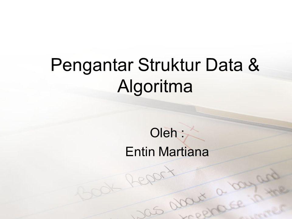 Pengantar Struktur Data & Algoritma