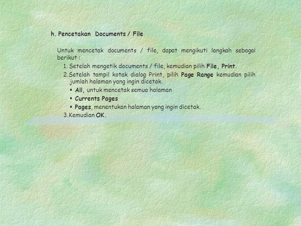 h. Pencetakan Documents / File