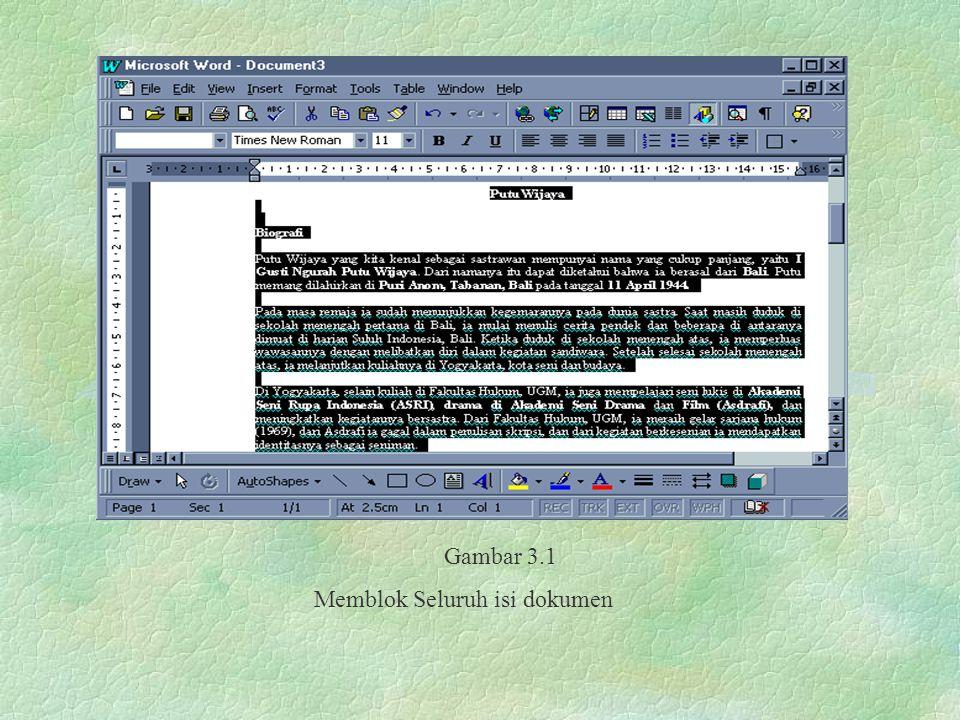 Gambar 3.1 Memblok Seluruh isi dokumen