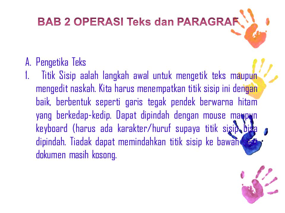 BAB 2 OPERASI Teks dan PARAGRAF