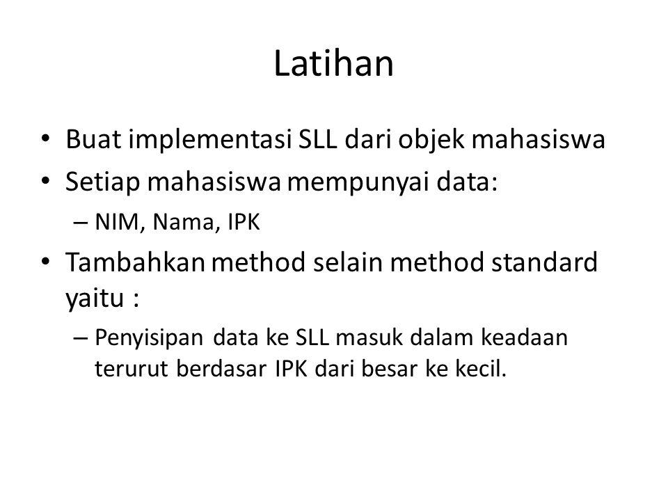 Latihan Buat implementasi SLL dari objek mahasiswa