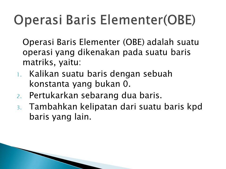 Operasi Baris Elementer(OBE)