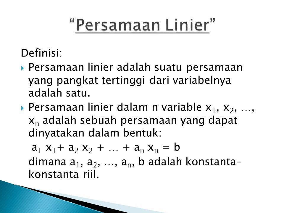 Persamaan Linier Definisi: