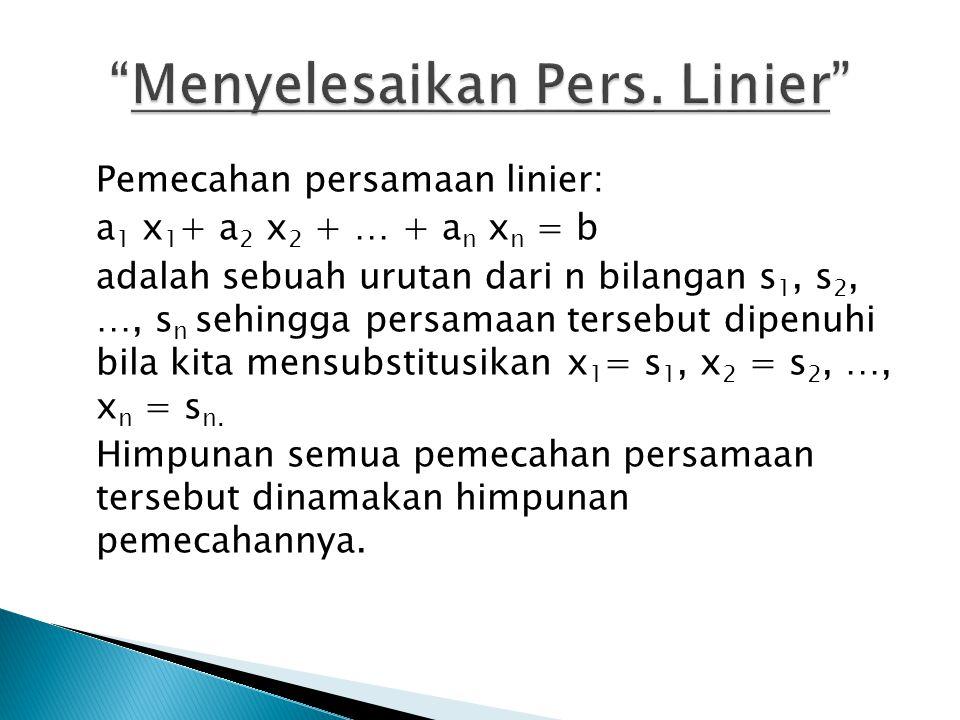 Menyelesaikan Pers. Linier