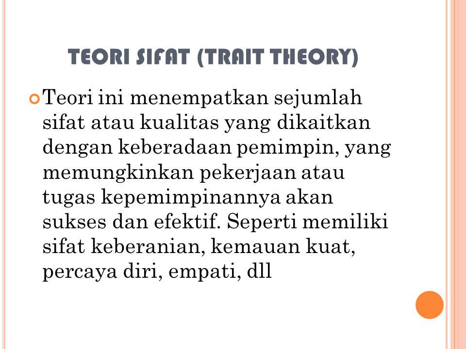 TEORI SIFAT (TRAIT THEORY)