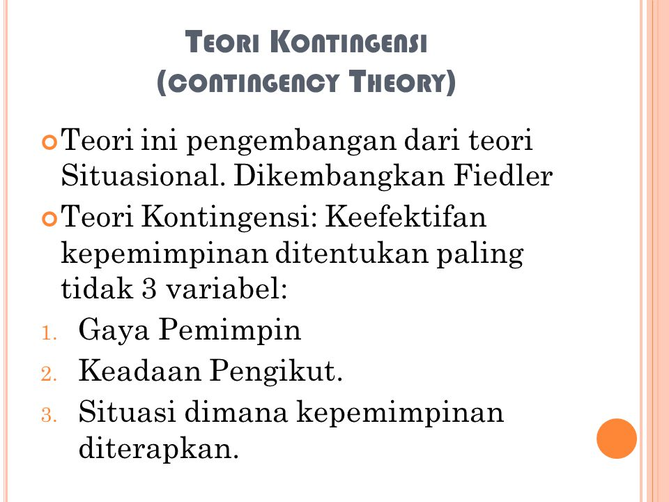 Teori Kontingensi (contingency Theory)