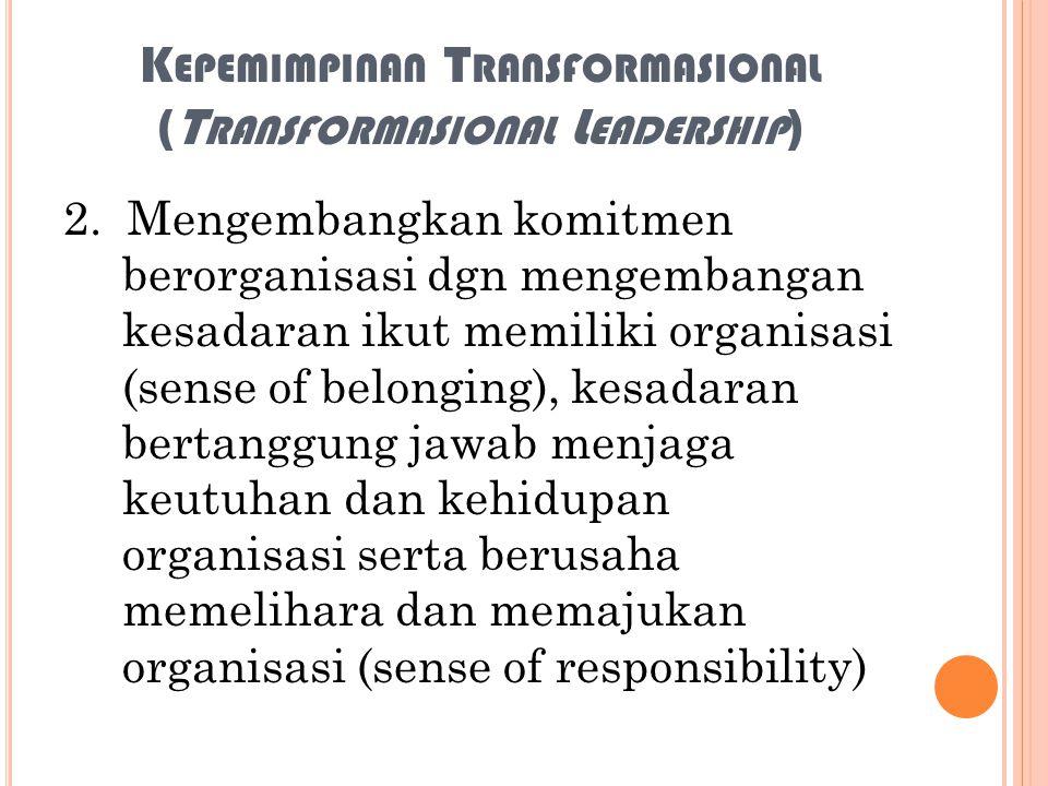 Kepemimpinan Transformasional (Transformasional Leadership)