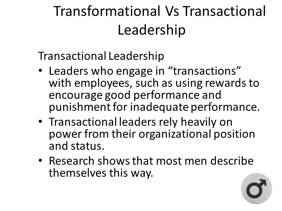 Transformational Vs Transactional Leadership