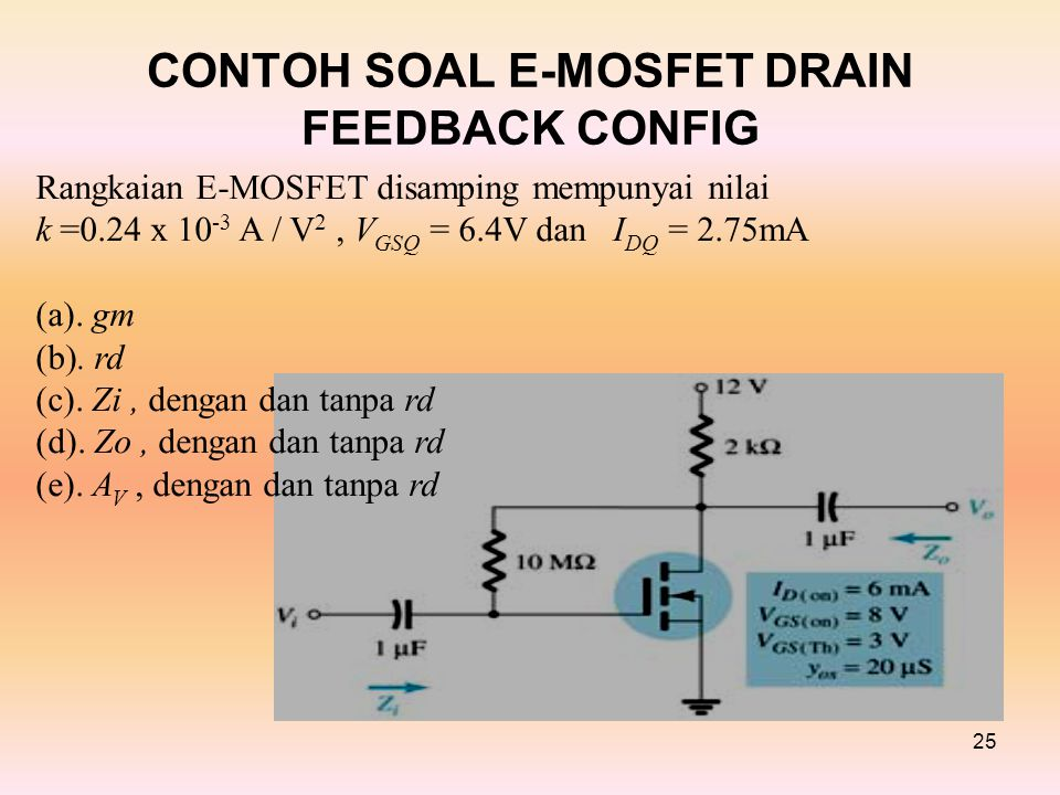 CONTOH SOAL E-MOSFET DRAIN FEEDBACK CONFIG