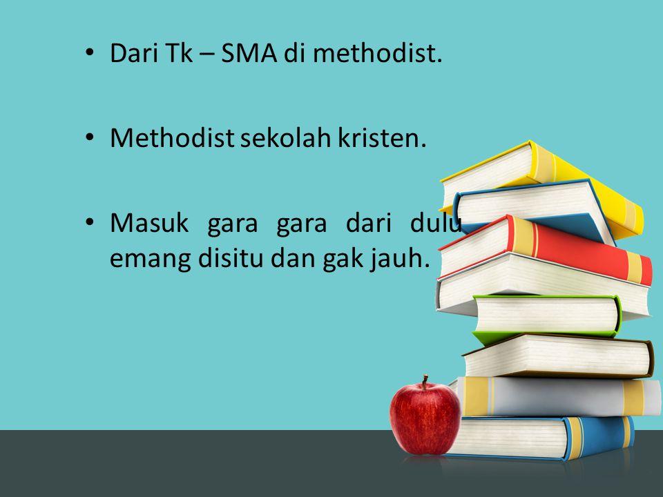 Dari Tk – SMA di methodist.