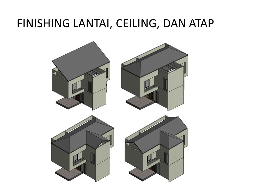 FINISHING LANTAI, CEILING, DAN ATAP