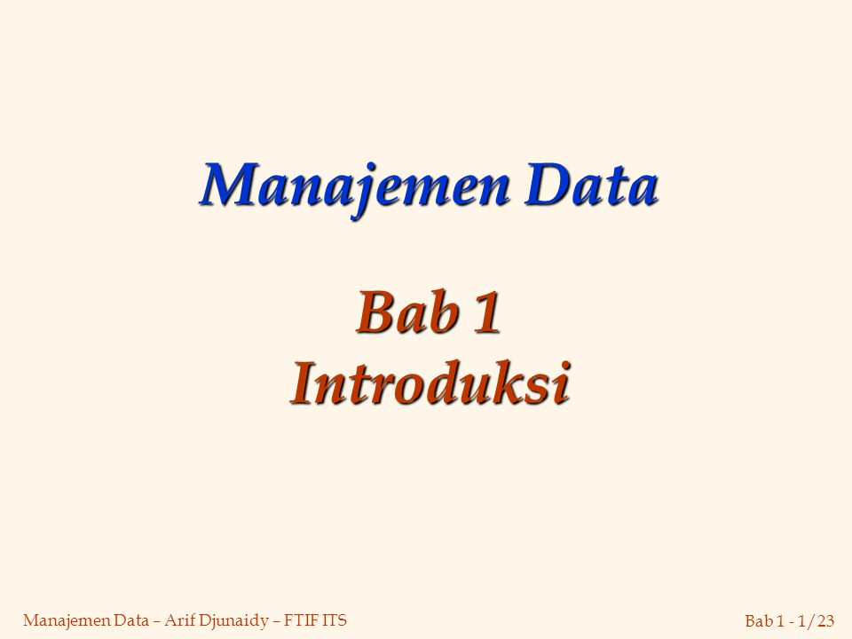 Manajemen Data Bab 1 Introduksi