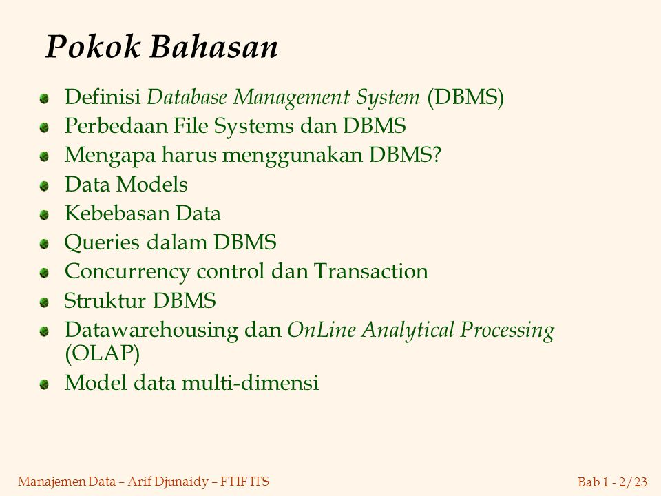 Pokok Bahasan Definisi Database Management System (DBMS)