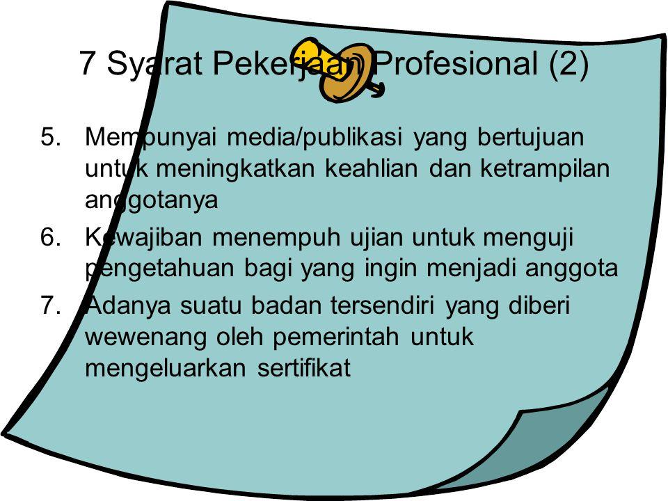 7 Syarat Pekerjaan Profesional (2)