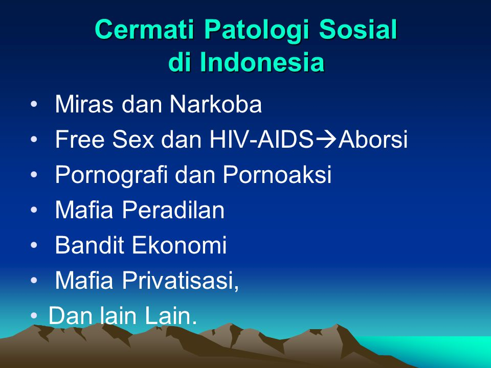Cermati Patologi Sosial di Indonesia