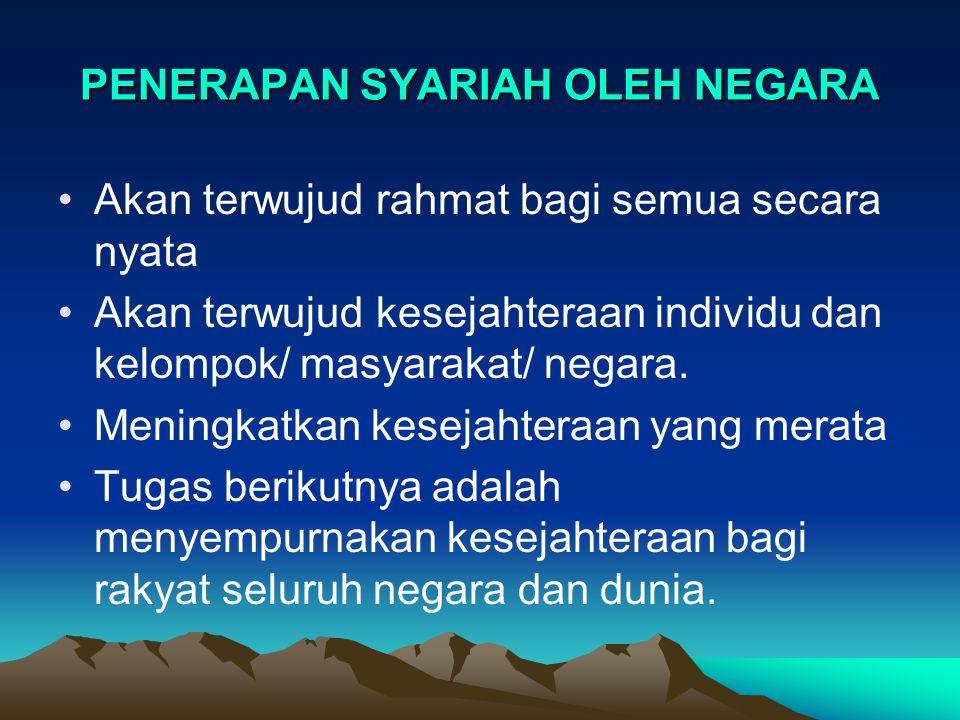 PENERAPAN SYARIAH OLEH NEGARA