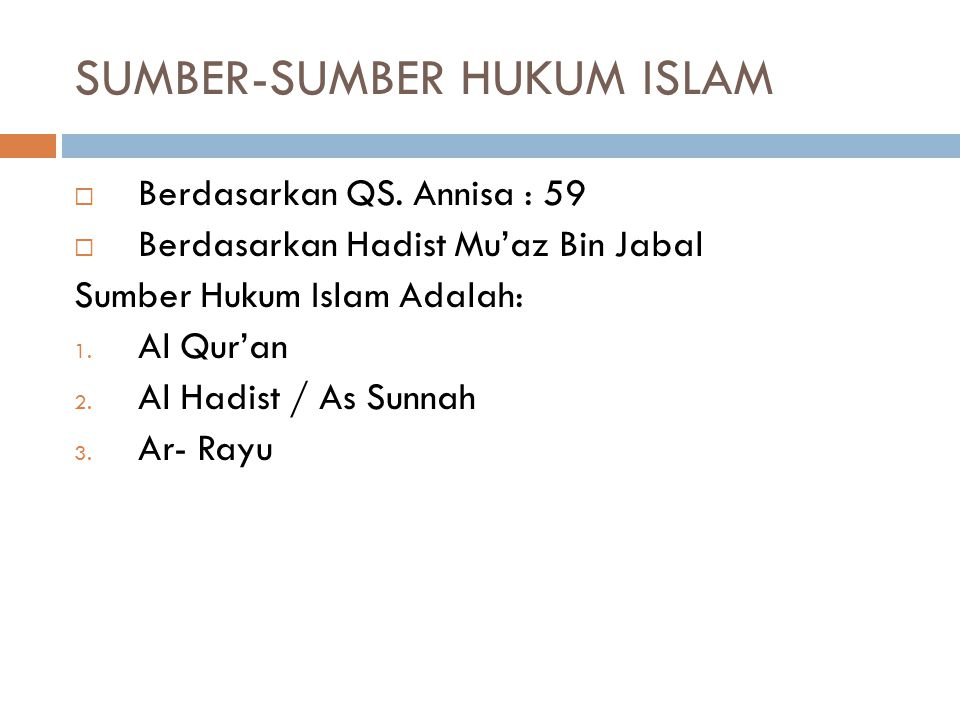 SUMBER-SUMBER HUKUM ISLAM