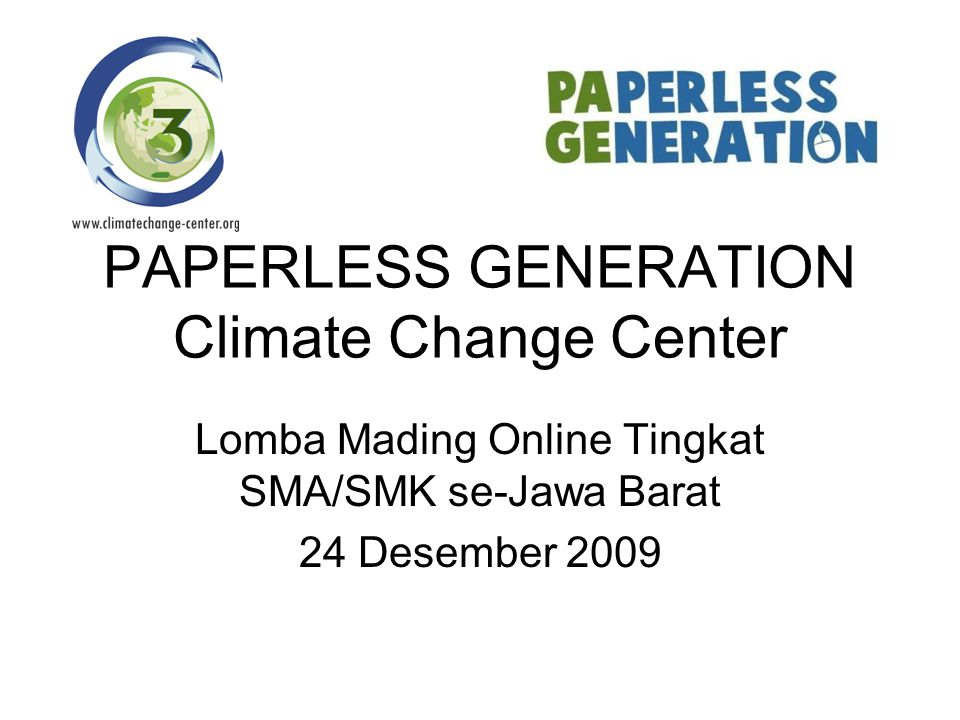 PAPERLESS GENERATION Climate Change Center