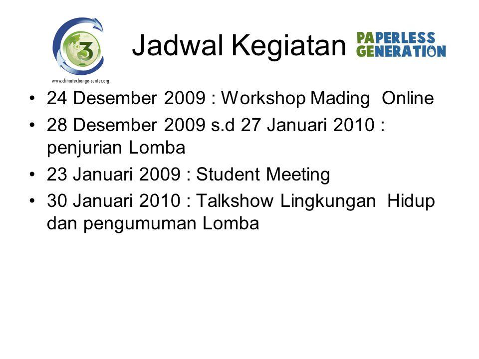 Jadwal Kegiatan 24 Desember 2009 : Workshop Mading Online