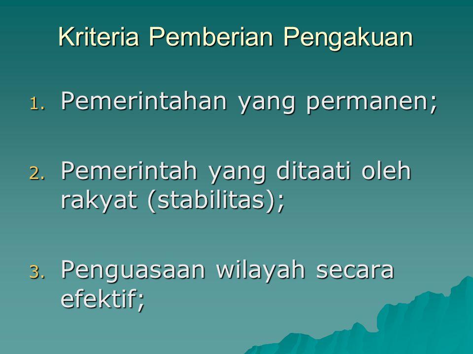 Kriteria Pemberian Pengakuan