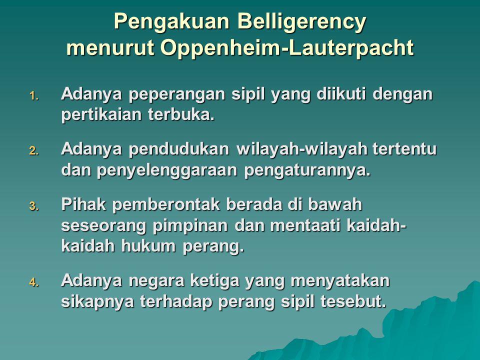 Pengakuan Belligerency menurut Oppenheim-Lauterpacht