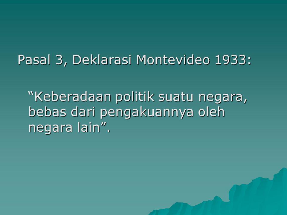 Pasal 3, Deklarasi Montevideo 1933: