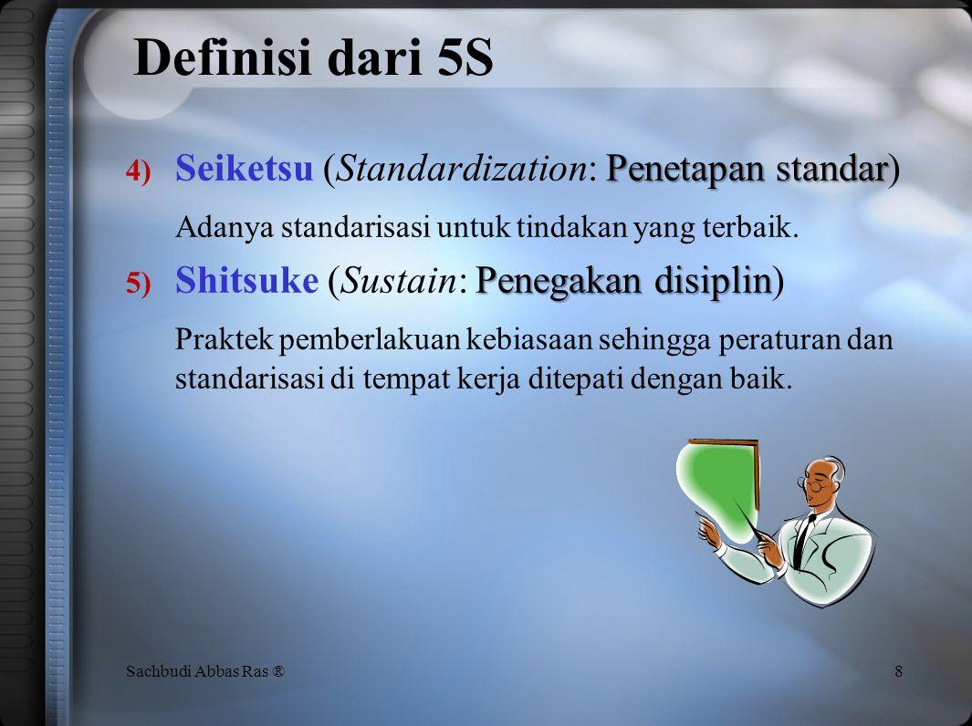 Definisi dari 5S Seiketsu (Standardization: Penetapan standar)