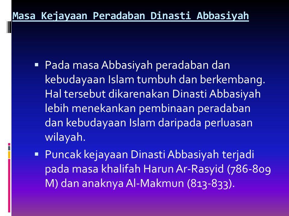 Masa Kejayaan Peradaban Dinasti Abbasiyah
