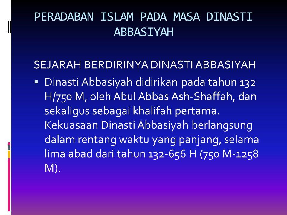 PERADABAN ISLAM PADA MASA DINASTI ABBASIYAH