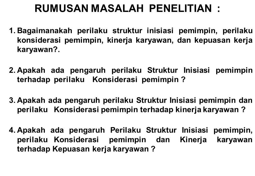 RUMUSAN MASALAH PENELITIAN :