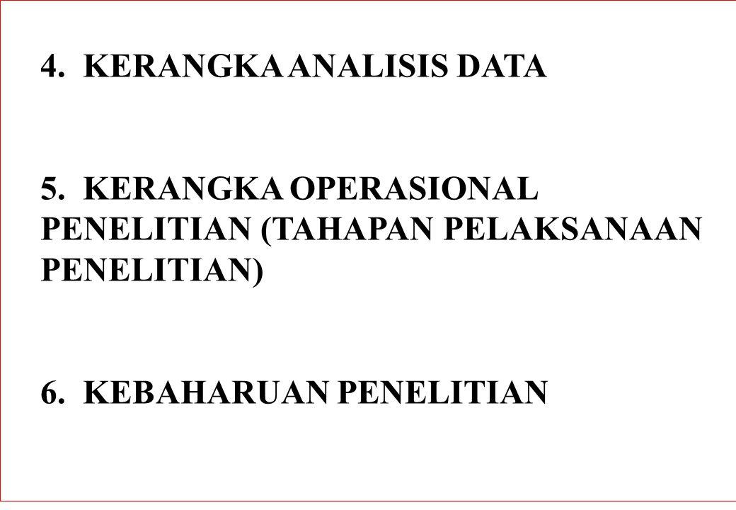 4. KERANGKA ANALISIS DATA