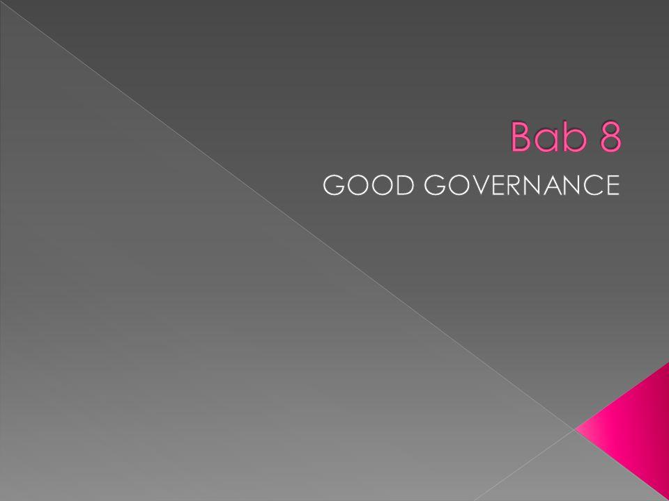 Bab 8 GOOD GOVERNANCE