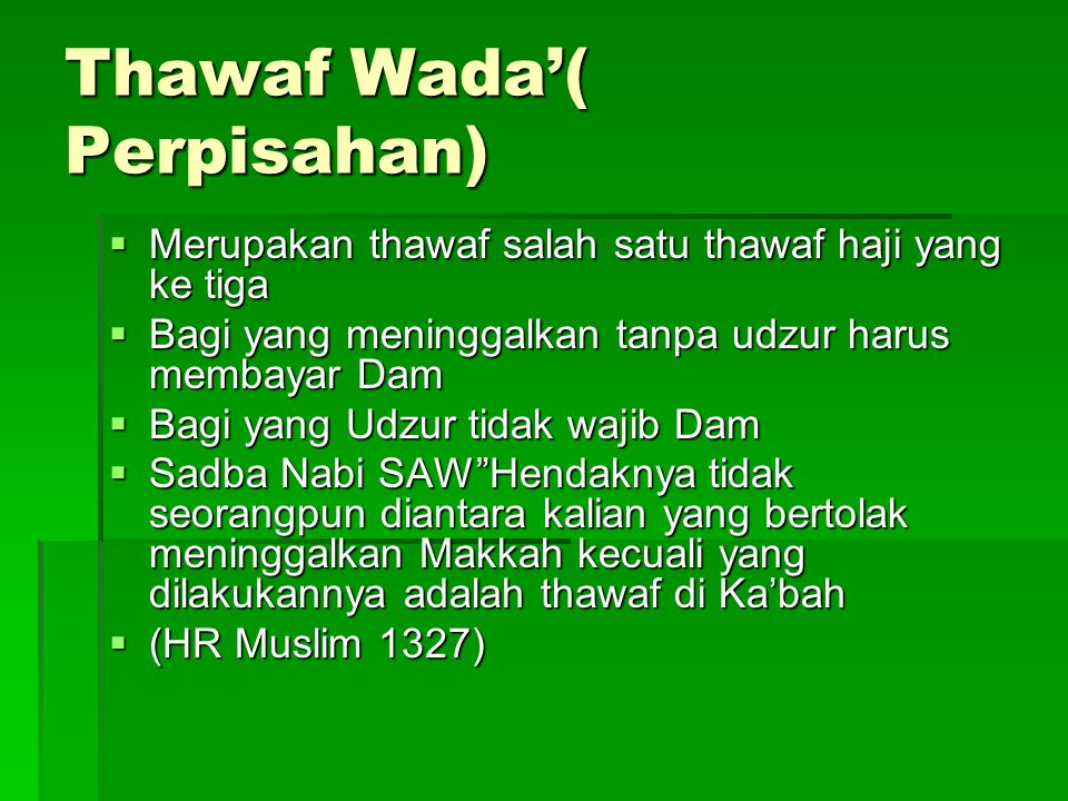 Thawaf Wada'( Perpisahan)