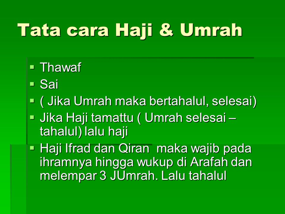 Tata cara Haji & Umrah Thawaf Sai