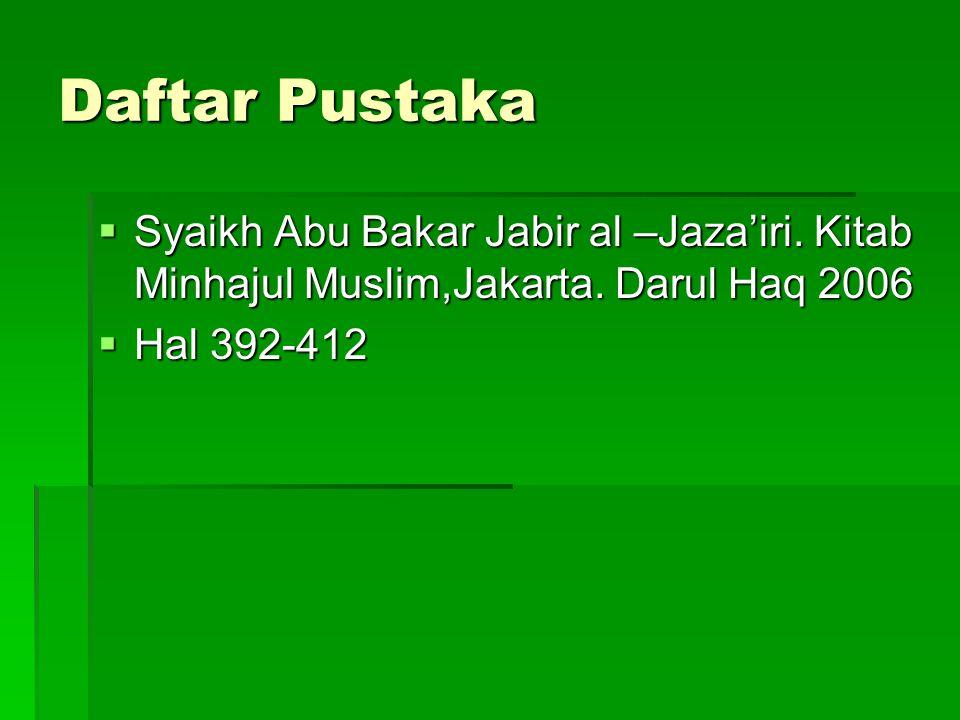 Daftar Pustaka Syaikh Abu Bakar Jabir al –Jaza'iri.